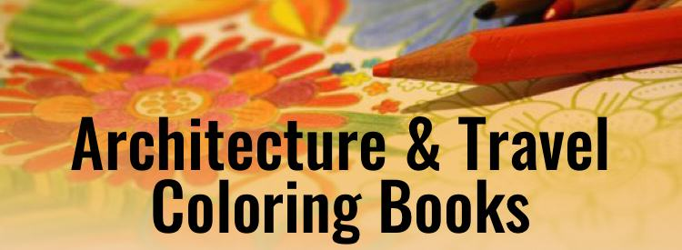 Travel and Architecture Coloring Books