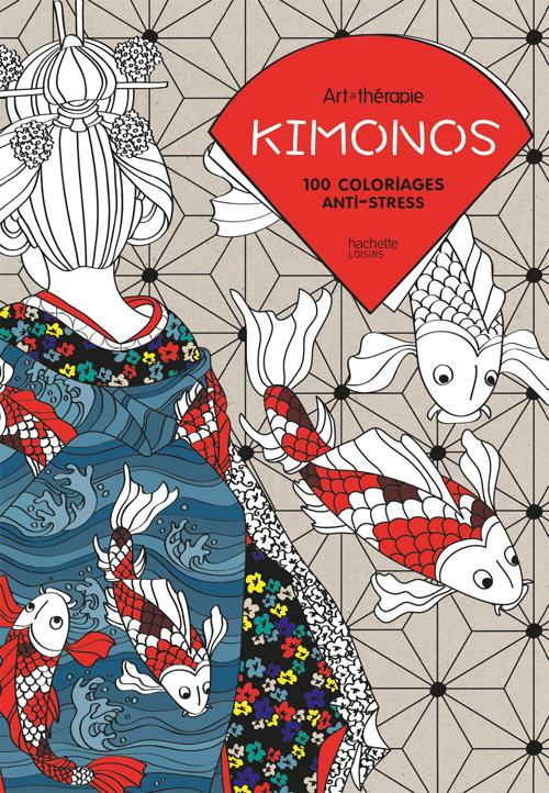 Kimonos 100 Coloriages Anti Stress