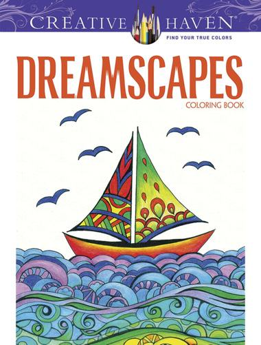 Creative Haven Dreamscapes Coloring Book (Creative Haven Coloring Books)