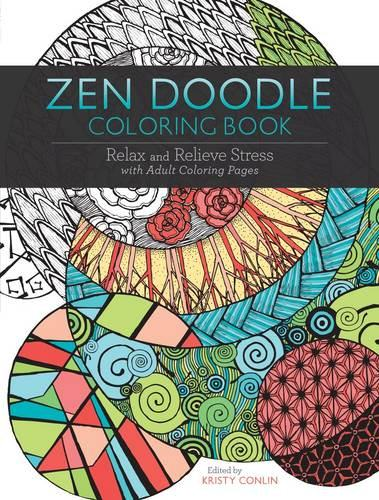 Zen Doodle Coloring Book: Relax and Relieve Stress with Adult Coloring Pages