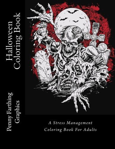 Halloween Coloring Book: A Stress Management Coloring Book For Adults