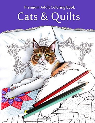 Cats & Quilts: Adult Coloring Book