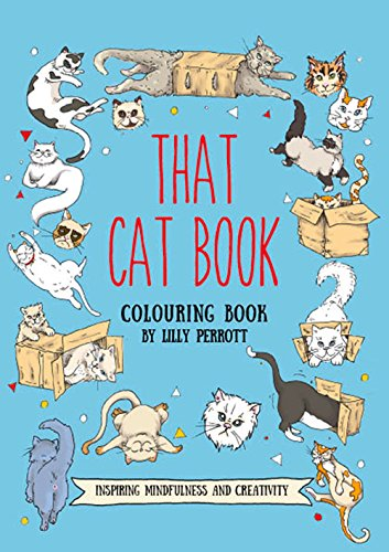 That Cat Book Coloring Book: Inspiring Change Through Meditative Coloring