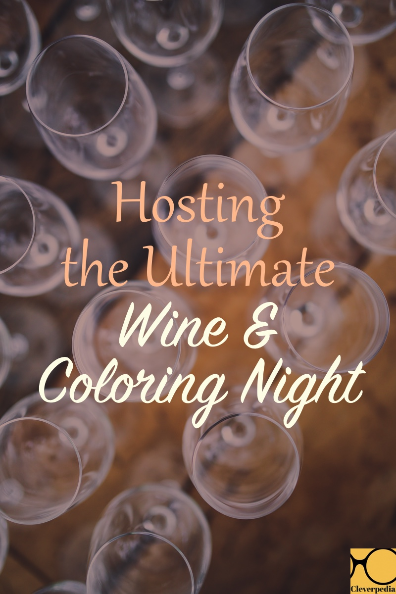 Lots of advice for hosting your own wine and coloring party. Sounds really fun!