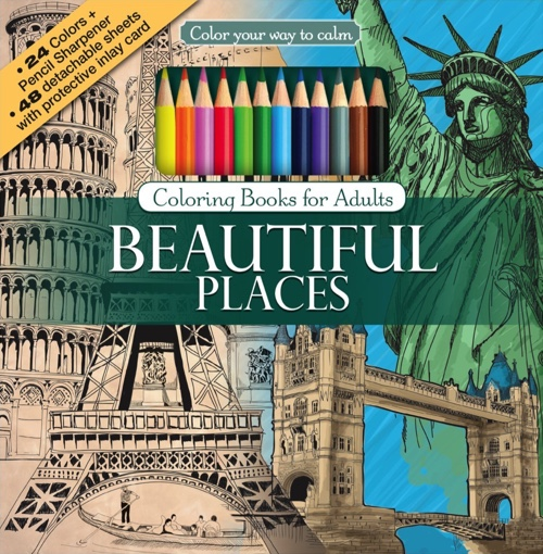 Color Your Way to Calm: Beautiful Places (Colored Pencils + Sharpener Included)