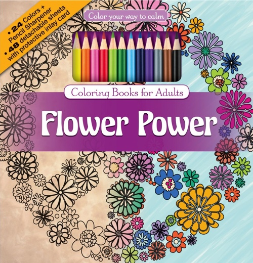 Color Your Way to Calm: Flower Power (Colored Pencils + Sharpener Included)