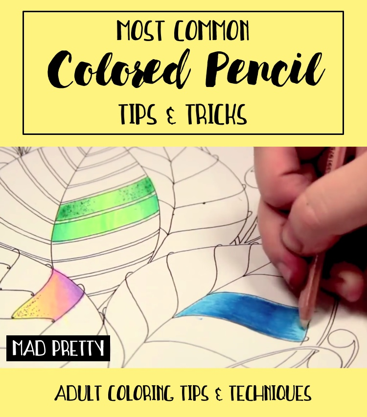 General Colored Pencil Tips and Tricks
