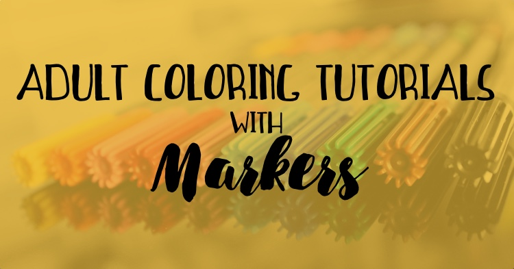 Adult Coloring Tutorials with Markers