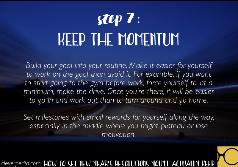 How to Set New Year's Resolutions You'll Actually Keep - Step 7: Keep the Momentum