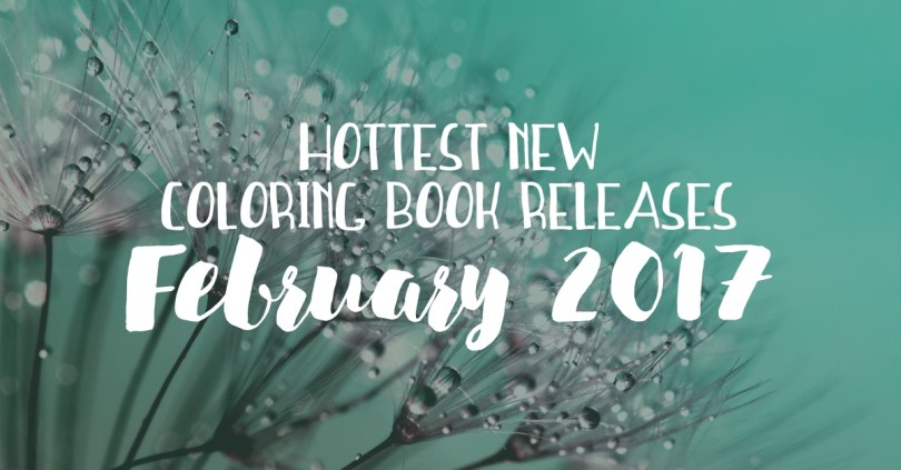 Hottest new coloring book releases in February 2017! One of the most impressive new books this month features a cat wandering through its owner's dreams.
