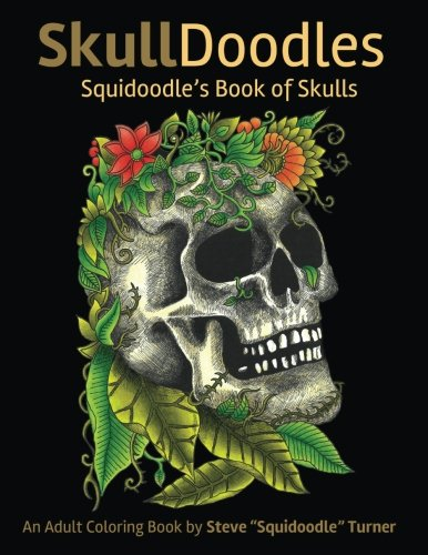 Skulldoodles: Squidoodle's Book of Skulls
