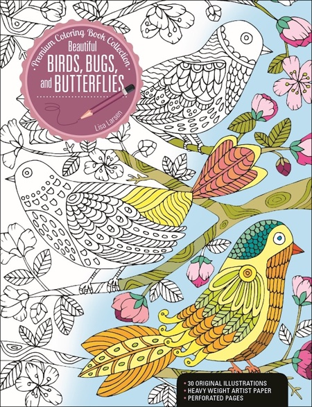 Beautiful Birds, Bugs, and Butterflies: A Premium Coloring Book Collection
