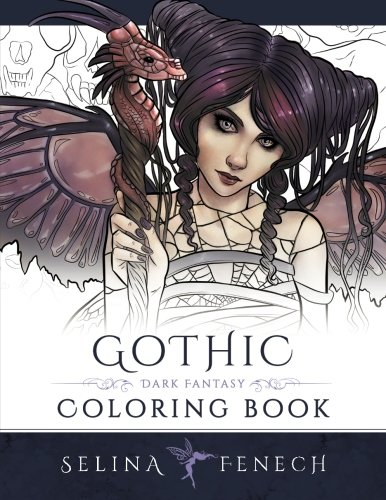 Gothic: Dark Fantasy Coloring Book (Fantasy Art Coloring by Selina)