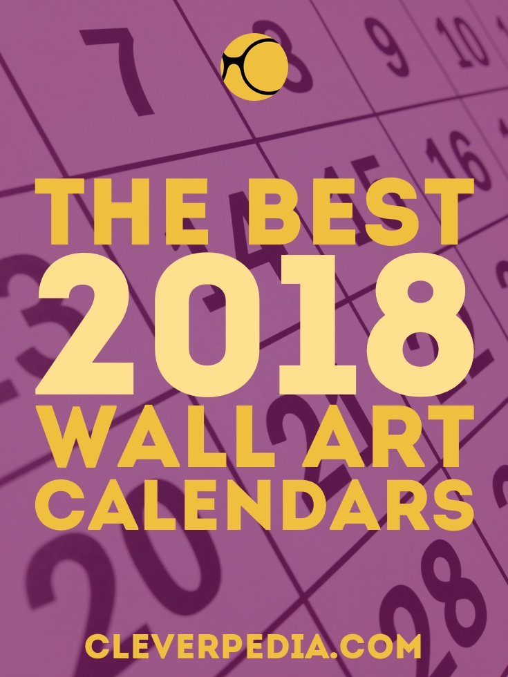 Best 2018 Wall Art Calendars: Creative Gifts - Cleverpedia