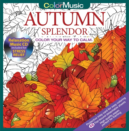 Autumn Splendor Adult Coloring Book With Bonus Relaxation Music CD