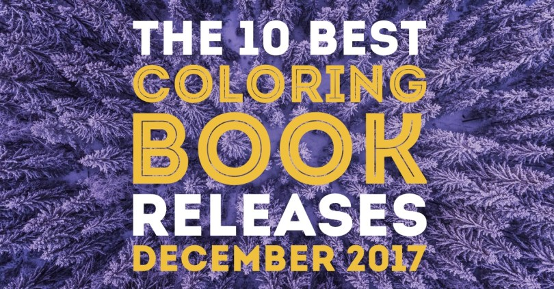 Check out Cleverpedia's finds for the hottest new coloring book releases in December 2017! New this month, another Harry Potter coloring book, some hand drawn mandalas and... a coloring book you illustrate yourself?