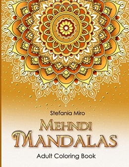 Featured new coloring book release: Mehndi Mandalas by Stefania Miro