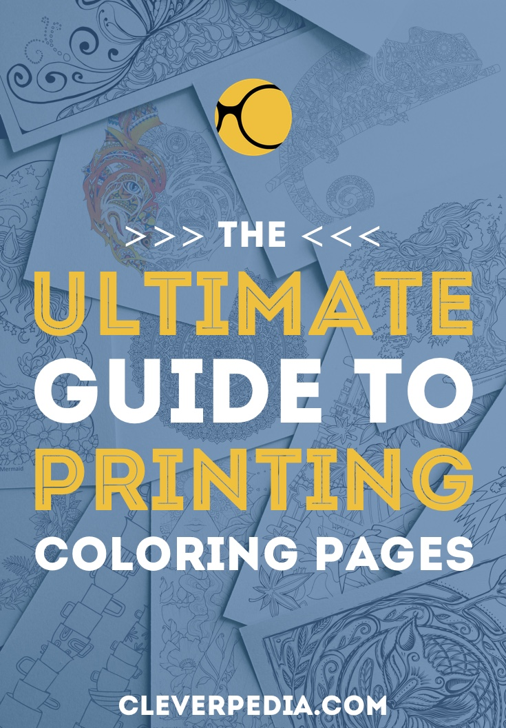 How To Print Coloring Pages The Ultimate Guide