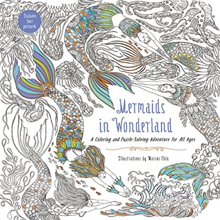 Mermaids in Wonderland: A Coloring and Puzzle-Solving Adventure for All Ages by Marcos Chin