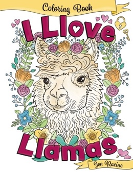 Featured new coloring book release: I Llove Llamas Coloring Book by Jen Racine
