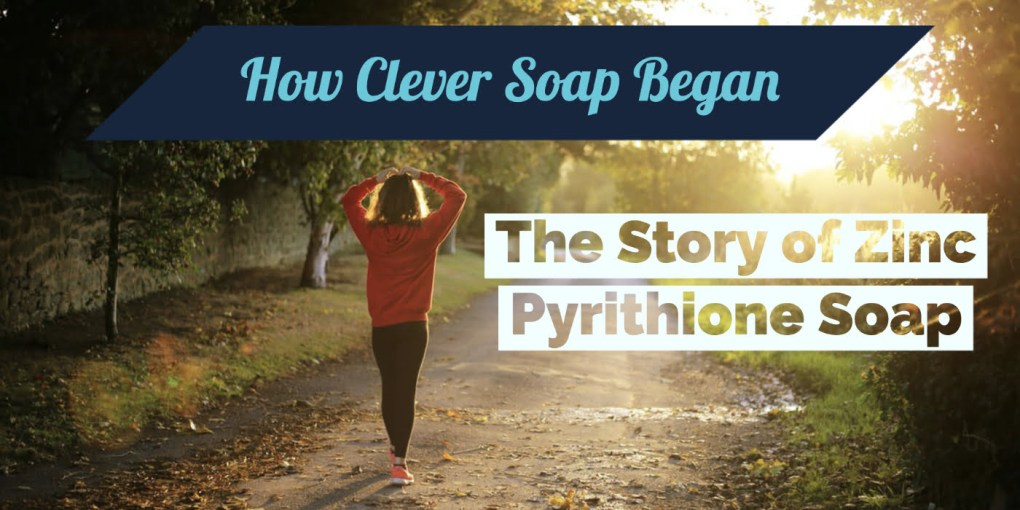how clever soap began post