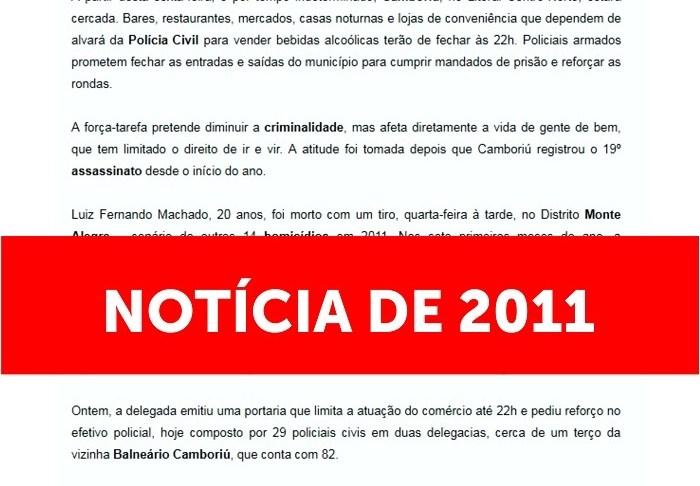 Camboriú não tem toque de recolher notícia que tem sido compartilhada é de 2011