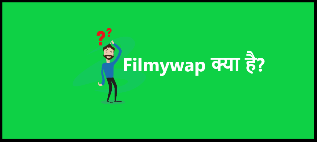 Filmywap-2019-Bollywood-Movies-Download