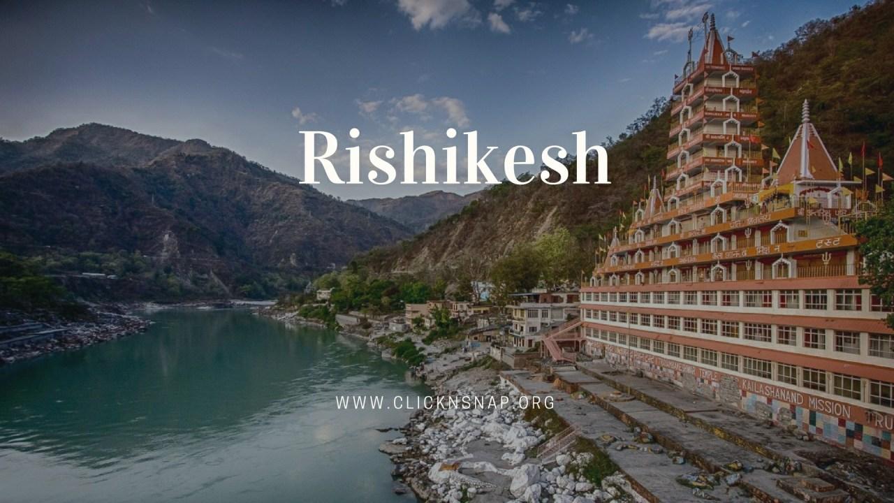 Rishikesh, Summer Holiday, India