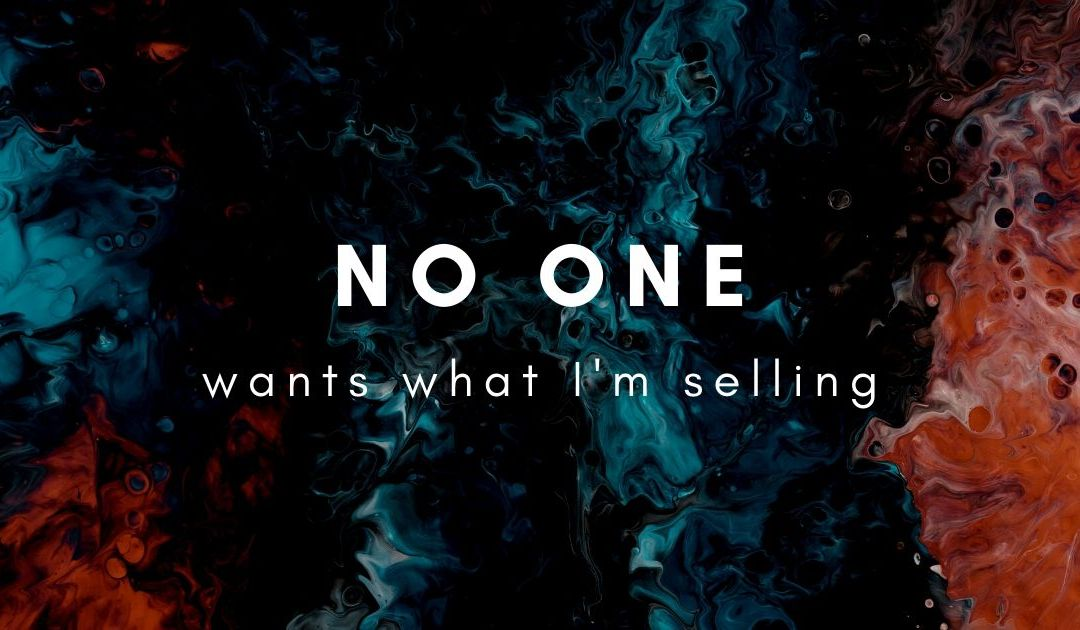 How do I promote my business when no one knows who I am and I don't even know if anyone wants what I am selling?