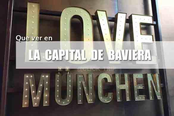Que_ver_visitar_en_Munich_Capital_Baviera_ClickTrip