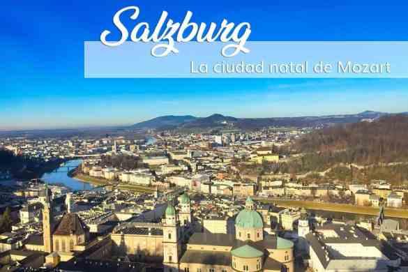 Que_ver_y_hacer_en_Salzburgo_en_un_día_Austria_GUÍA_ClickTrip
