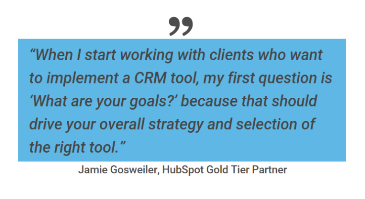 CRM tool, what are your goals