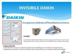INVISIBILE DAIKIN Una gamma dedicata all'installazione interna