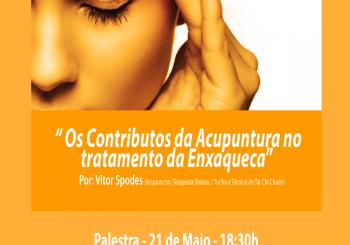 """Palestra Dia 21 de Maio : """"Os contribudos da Acupunctura no tratamento da enxaqueca"""""""