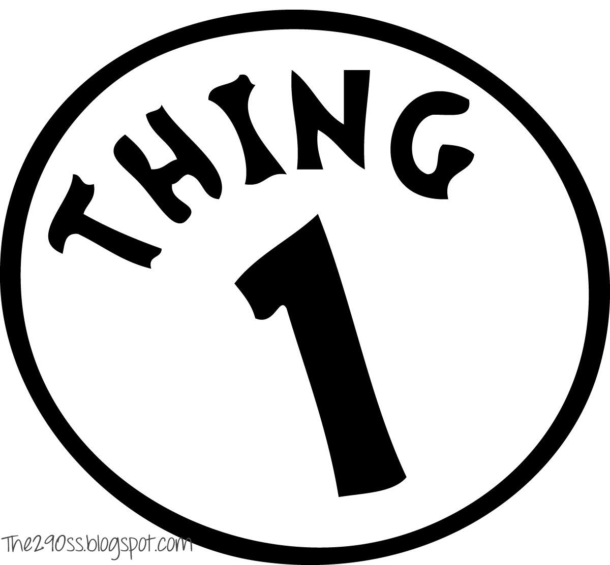 Diy Thing 1 Thing 2 Printables