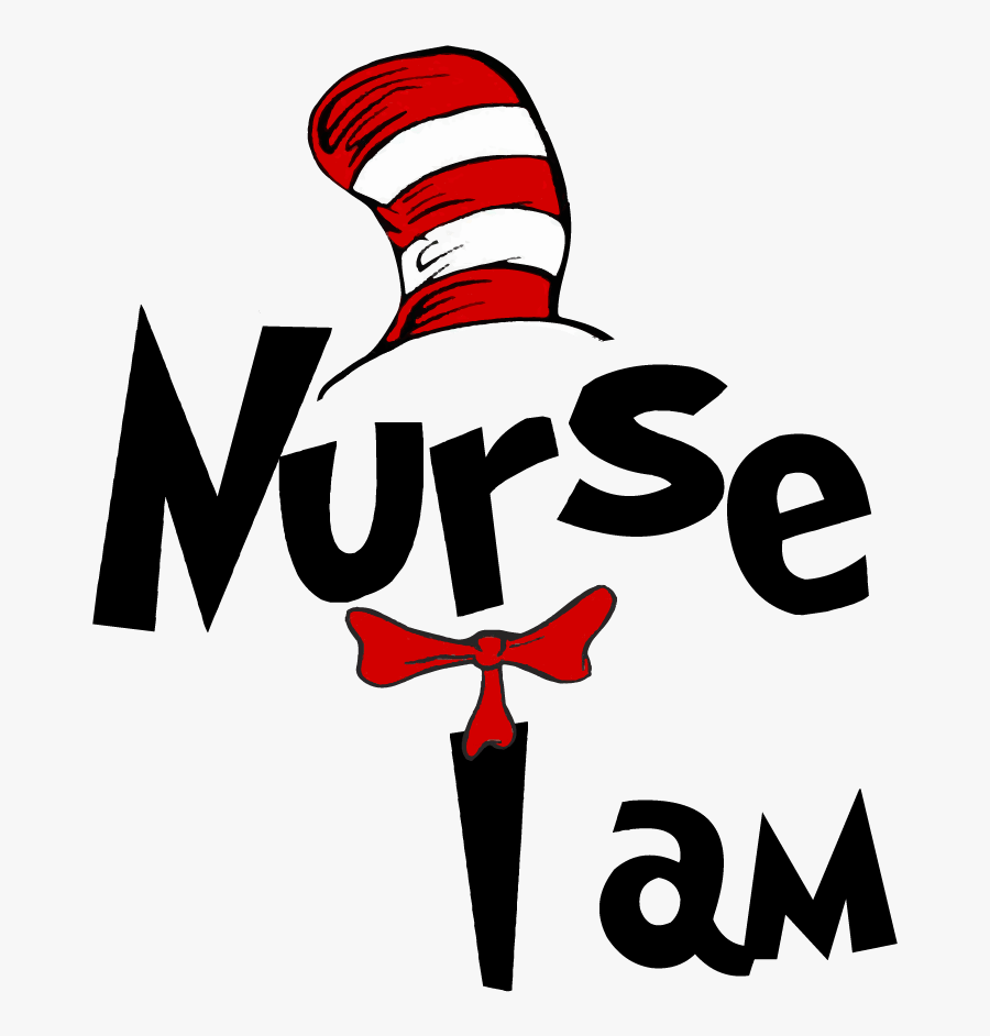 Nurse I Am Dr Seuss Clipart Png Download Cat In The Hat Hat Free Transparent Clipart Clipartkey