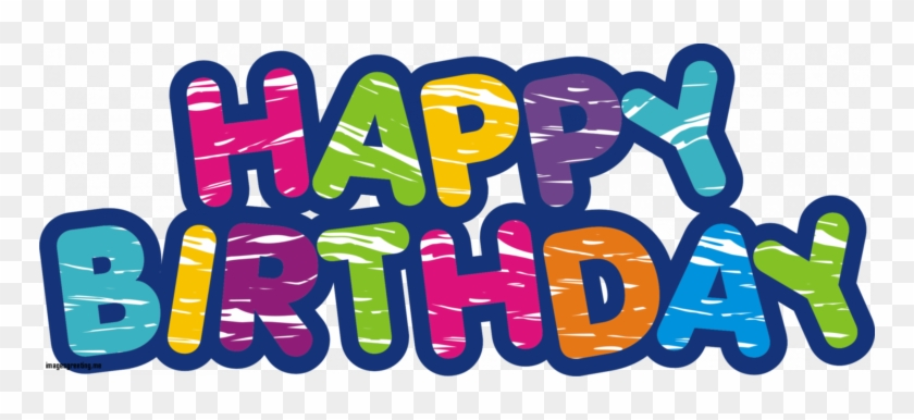 Download The Image Of New Happy Birthday Png Free Happy Birthday Transparent Background Free Transparent Png Clipart Images Download