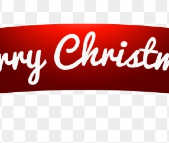 Merry Christmas Banner Clipart Banner Merry Christmas Merry Christmas Png Transparent