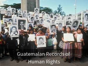 Guatemalan Records of Human Rights