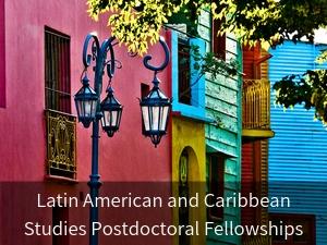Latin American and Caribbean Postdoctoral Fellowships