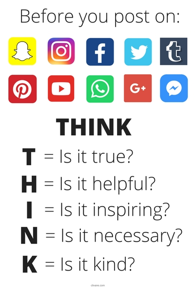 When it comes to social media safety, THINK (is it true, helpful, inspiring, necessary, kind) before you post