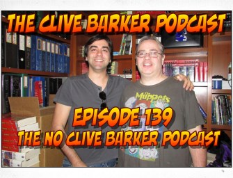 139 : The No Clive Barker Podcast