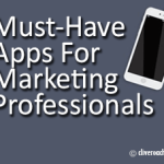 Must Have-Apps for Marketing Professionals