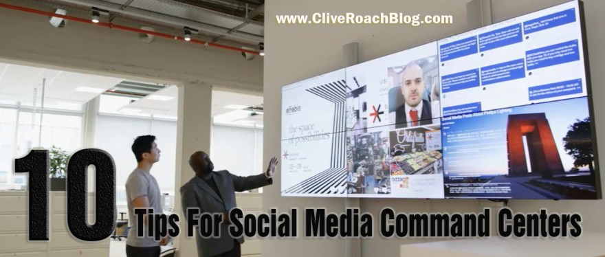 Top ten tips for social media command centers