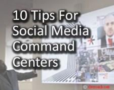 10 tips to create and manage social media command centers