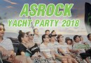 ASROCK YACHT PARTY 2018 Event