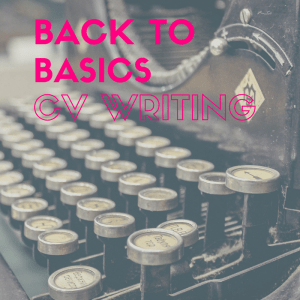 Taking CV writing back to basics