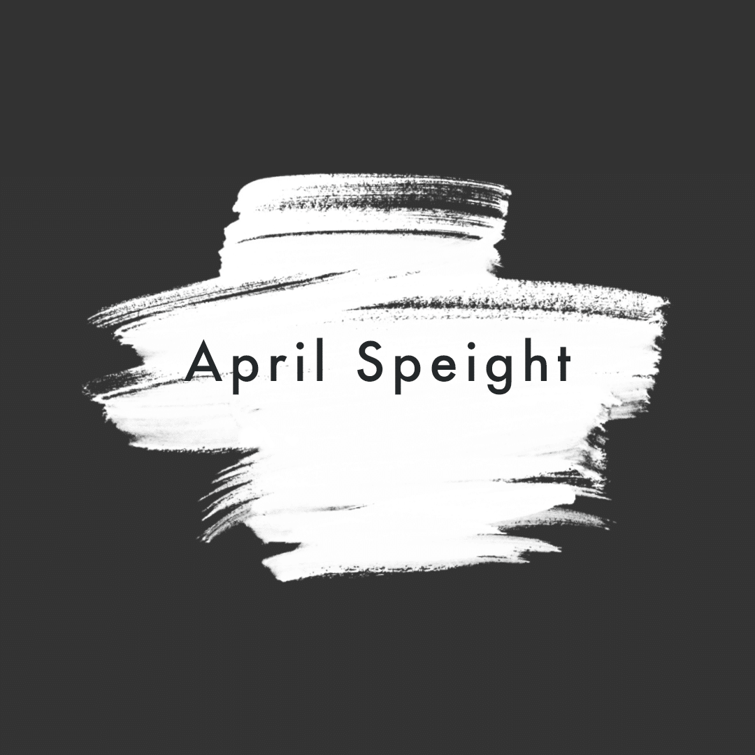 black and white image of paint strokes with the blog title April Speight in the center