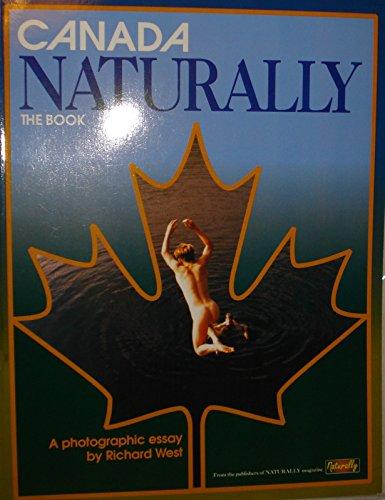 Canada Naturally: The Book