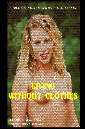 Living Without Clothes